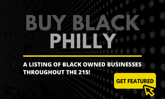 Buy Black Philly List Of Black Owned Businesses