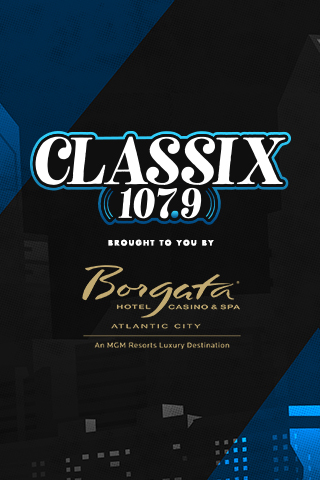 Classix 107.9 brought to you by the borgata hotel ac nj